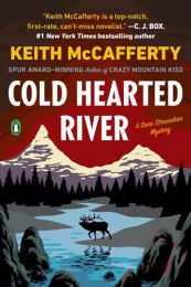 Cold Hearted River: A Stranahan Mystery