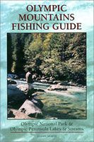 Olympic Mountain Fishing Guide