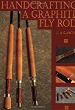 Handcrafting A Graphite Fly Rod