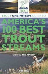 Trout Unlimited's 100 Best Streams